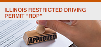 "Illinois Restricted Driving Permit (""RDP"")"